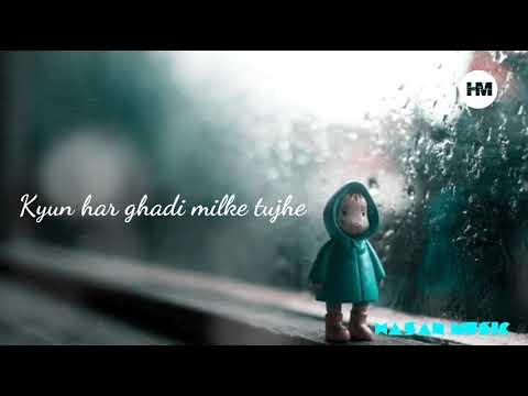 Jagi Bhi Hai Royi Bhi Hai    Baatein Ye Kabhi Na    Hasan Music    Whatsapp Status