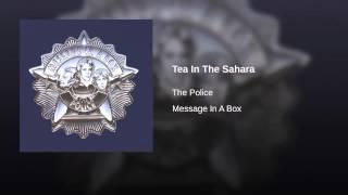 Tea In The Sahara (Live In Atlanta Version)