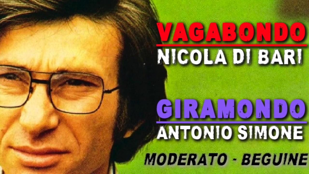 VAGABONDO - Nicola di Bari - GIRAMONDO - Antonio Simone ...