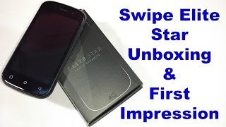 Swipe Elite Star 4G Smartphone Unboxing and First Impression | Low Price 4G smartphone(Hindi)