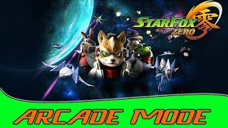 Star Fox Zero - Full Arcade Mode Without Dying