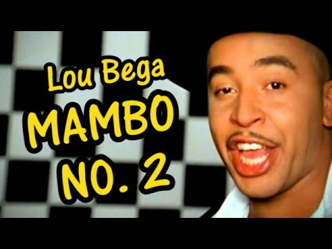 Mambo No 5 But the Numbers Are Out of Order  Lou Bega