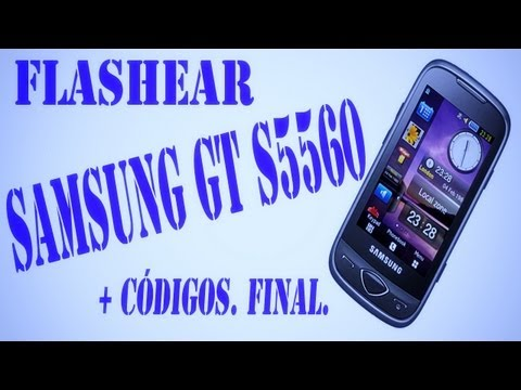 Flashear samsung GT S5560. FINAL.