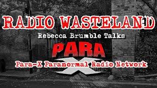 Rebecca Brumble of Para-X Paranormal Radio Network