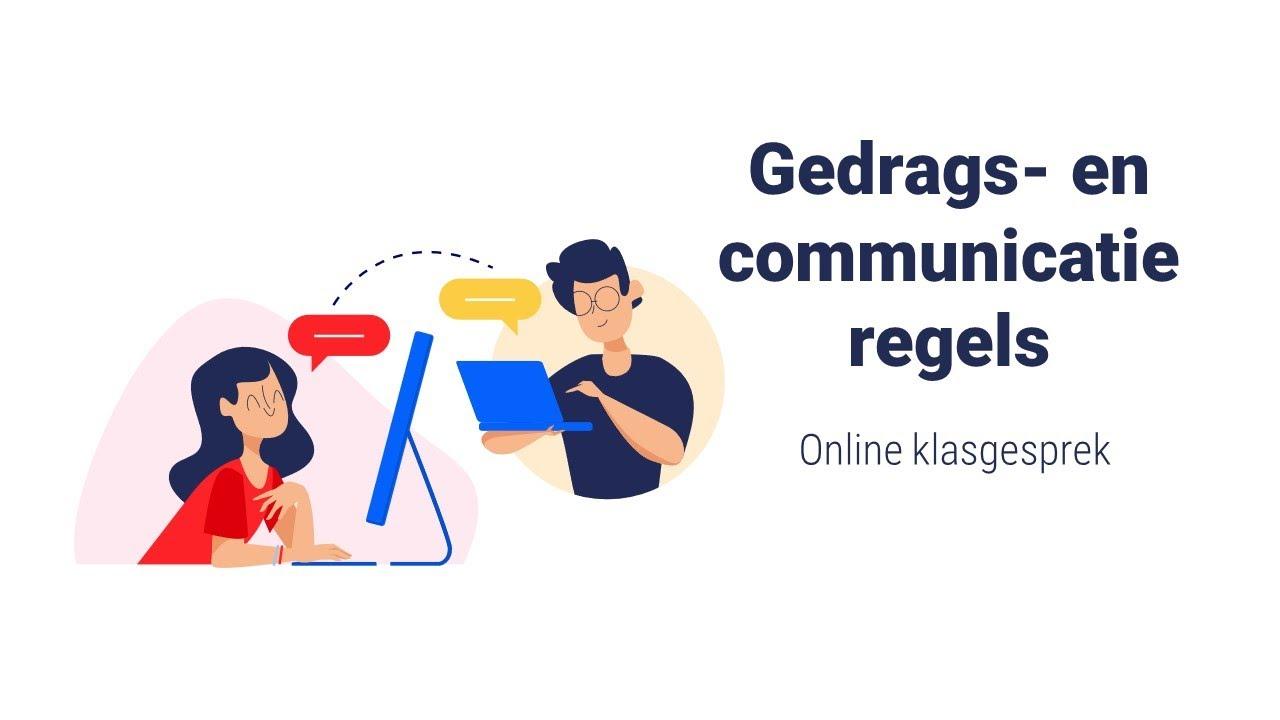 Gedrags En Communicatie Regels Online Klasgesprek Youtube