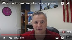 How to Maximize Value on a Real Estate Appraisal - MM065