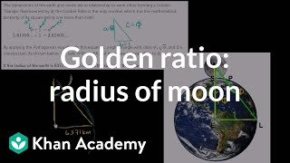 Golden ratio to find radius of moon | Similarity | Geometry | Khan Academy