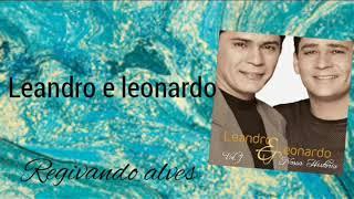 Baixar Leandro e Leonardo-vamos recordar
