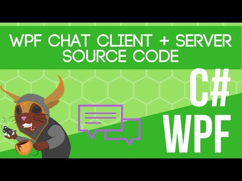WPF Chat Client + Server Source Code