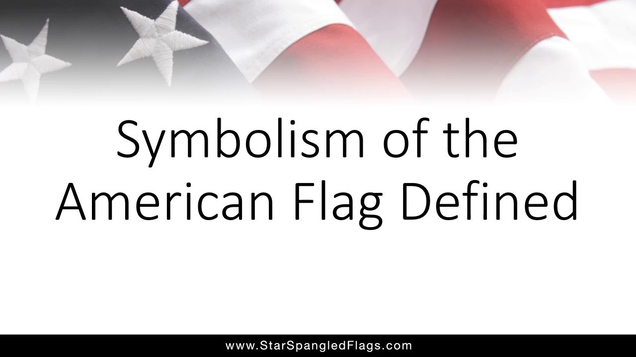 Explained the symbolism of the american flag youtube explained the symbolism of the american flag star spangled flags buycottarizona