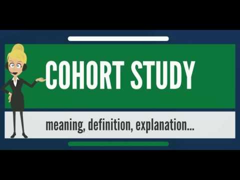 What is COHORT STUDY? What does COHORT STUDY mean? COHORT STUDY meaning, definition & explanation