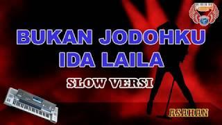 BUKAN JODOHKU - IDA LAILA slow dangdut academy Karaoke KEYBOARD tanpa vocal HD (cover KN7000)