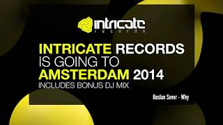 VARIOUS ARTISTS - INTRICATE RECORDS IS GOING TO AMSTERDAM 2014 (SAMPLER) [INRICATE RECORDS]