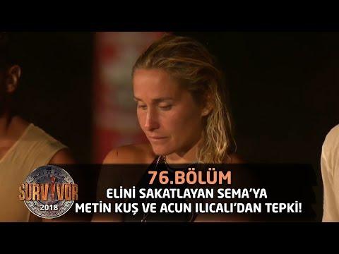 Sema'nın elini yeniden sakatlamasına Acun Ilıcalı'dan tepki! | 76. Bölüm | Survivor 2018