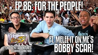 FOR THE PEOPLE! The Excellent Adventures of Gootecks & Mike Ross ft. Bobby Scar! Ep. 86