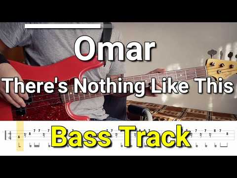 Omar - There's Nothing Like This (Bass Track) TABS