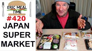 Japan Supermarket Feast - Eric Meal Time #420