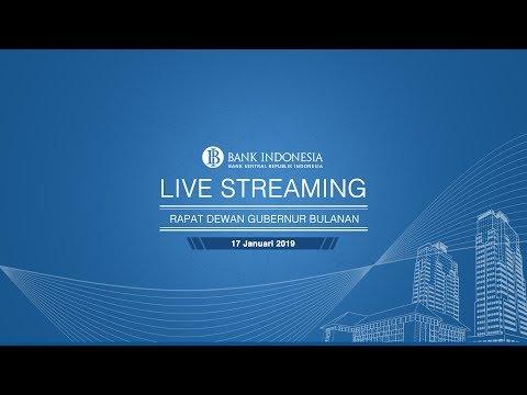Live Streaming Pembacaan Hasil Rapat Dewan Gubernur (RDG) BI - Januari 2019
