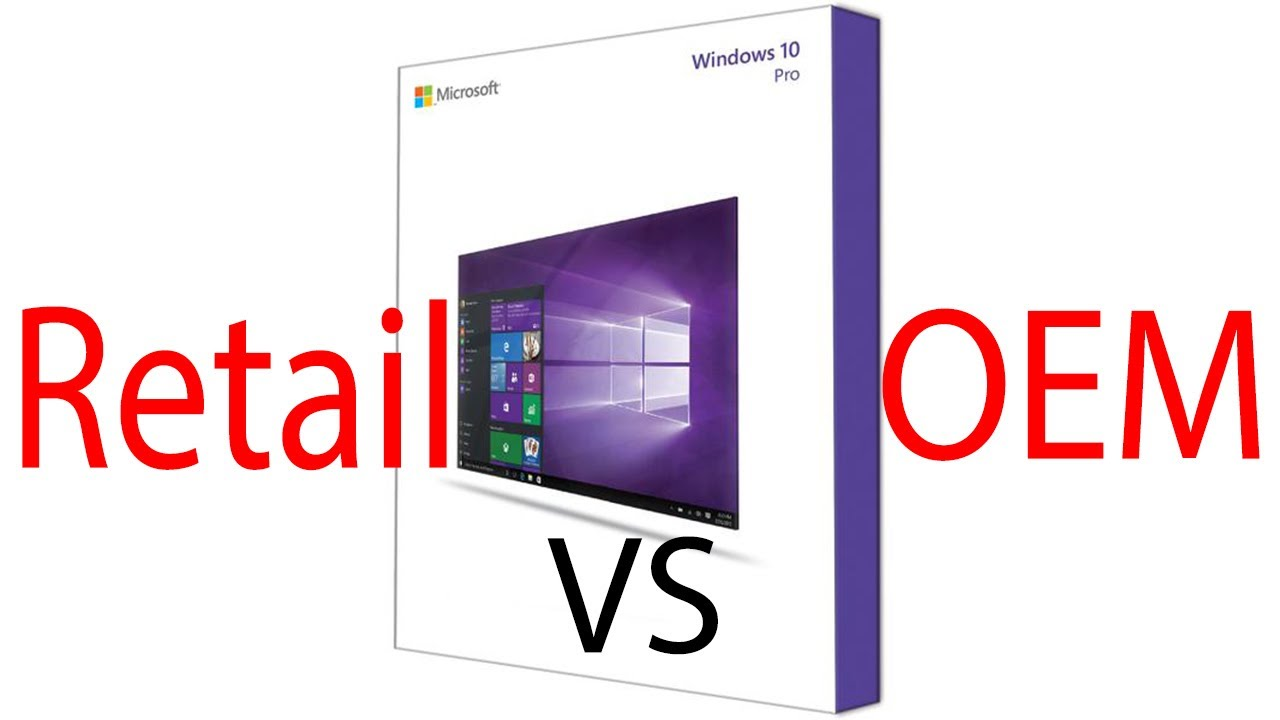 Windows 10 Oem Vs Retail