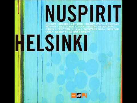 Nuspirit Helsinki - Nuspirit Helsinki [Full Album]