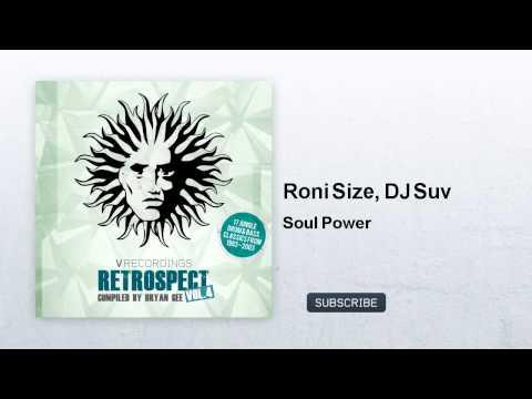Roni Size, DJ Suv - Soul Power