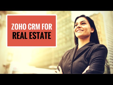Real Estate CRM: Zoho CRM for Real Estate