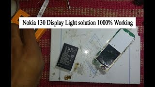 how to nokia 130 display light solution 1000% Working