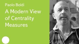 008. A Modern View of Centrality Measures - Paolo Boldi