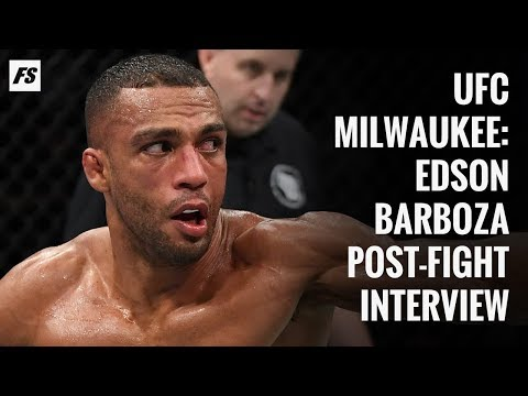 UFC Milwaukee: Edson Barboza post-fight interview