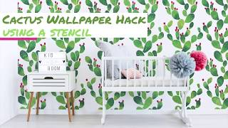 How-To Stencil A Cactus Accent Wall That Looks Like Wallpaper (With In-Depth Instructions)