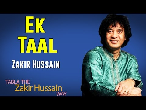 Ek Taal | Ustad Zakir Hussain (Album: Tabla - The Zakir Hussain Way