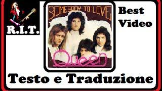 Somebody To Love - Queen con testo e traduzione