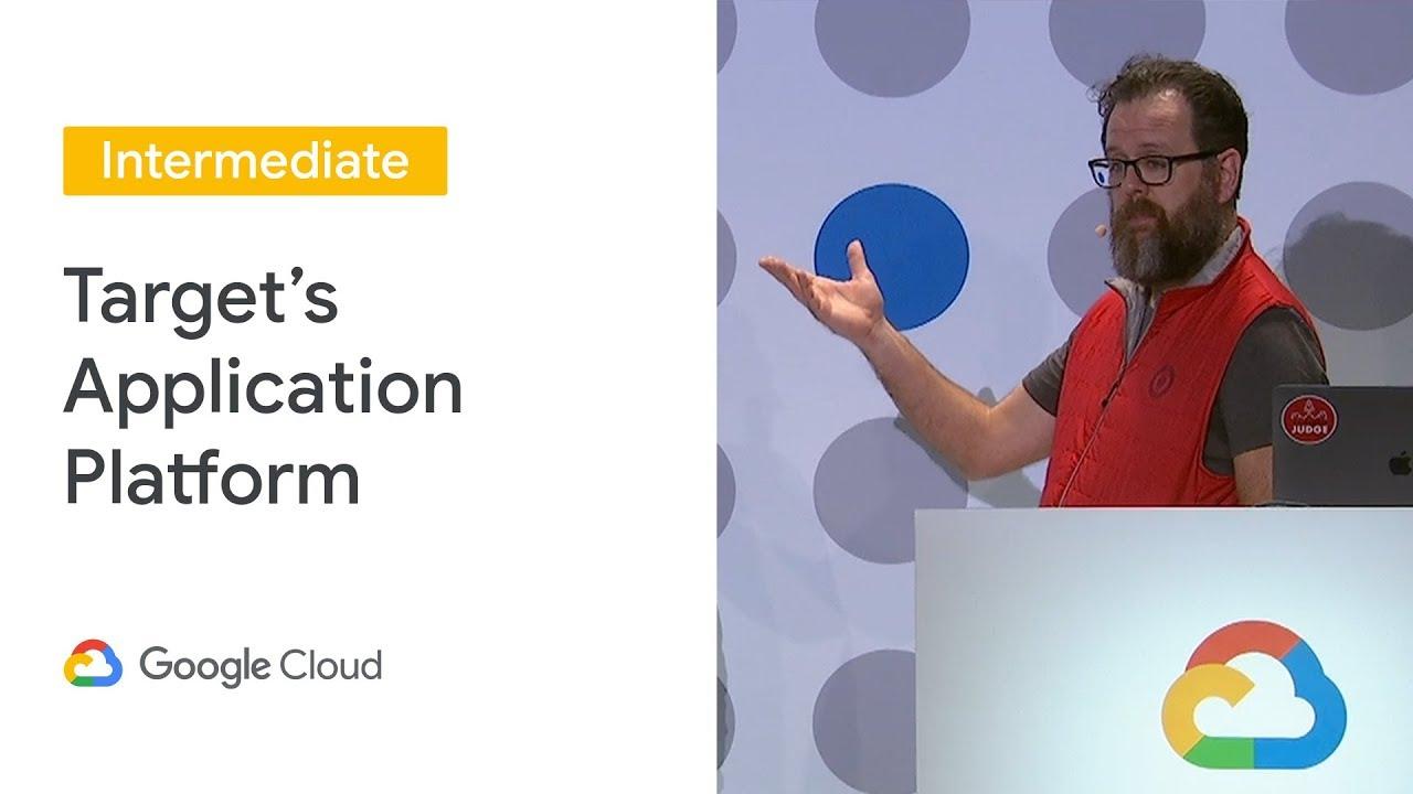 Target's Application Platform (TAP) (Cloud Next '19)