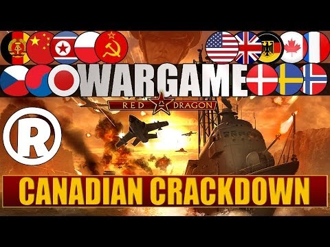 Wargame: Red Dragon - Gameplay - Canadian Crackdown