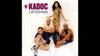 Kadoc - Clap Your Hands (Kado's Delight)