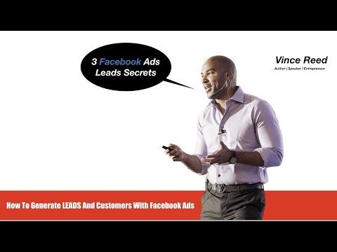 3 Facebook Ads Leads Secrets - How To Generate Leads And Customers With Facebook Ads