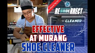 Affordable and effective Shoe Cleaner - ReShoerrect Shoe Cleaner