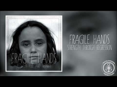 Fragile Hands -
