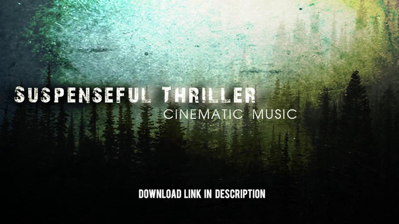 Suspense thriller music free download