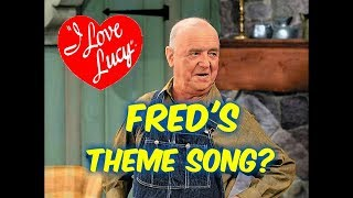 """Gambar cover I Love Lucy---Wait, Fred Mertz has a """"Secret"""" Theme Song??"""