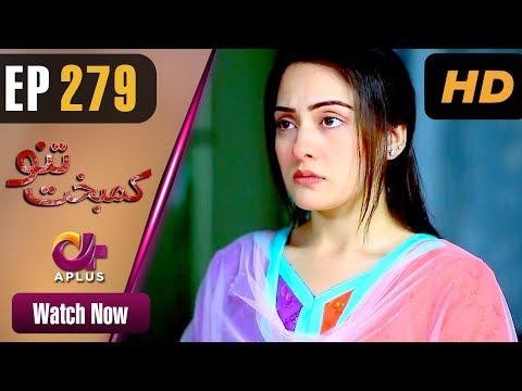 Kambakht Tanno - Episode 279 - Aplus Dramas