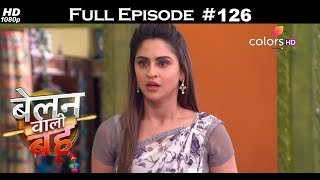 Belanwali Bahu - 22nd June 2018 - बेलन वाली बहू - Full Episode