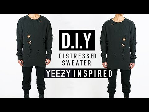 How To Yeezy Inspired Distressed Sweater D I Y Jairwoo Youtube