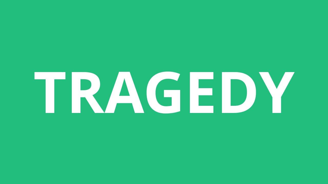 How To Pronounce Tragedy - Pronunciation Academy