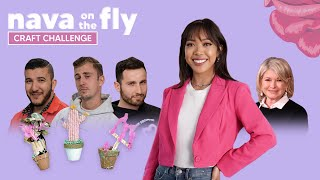 'Nava on the Fly': Yes Theory Competes in Craft Challenge Judged by Martha Stewart