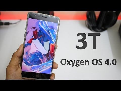 OnePlus 3T - Oxygen OS 4.0 Walk through!