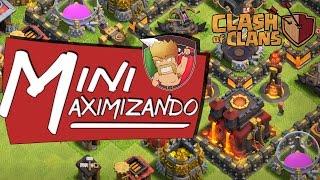 MINIMAXIMIZANDO #15 - Finalmente Centro de Vila Nivel 9 | CLASH OF CLANS