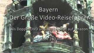 Bayern - Der Große Video-Reiseführer