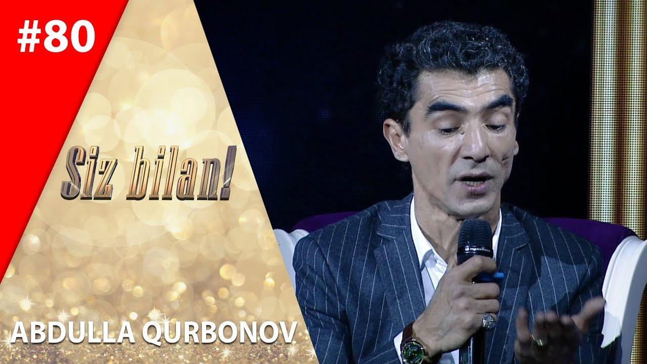 Siz bilan 80-son Abdulla Qurbonov 2019-yilda  shov-shuvga aylangani haqida so'zladi! (25.11.201