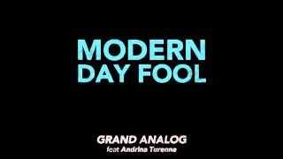 "GRAND ANALOG Modern Day Fool (feat Andrina Turenne) ""Modern Thunder"""